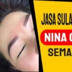 Jasa Sulam Alis Nina Chen di Kecamatan Semampir | WA 082334366966