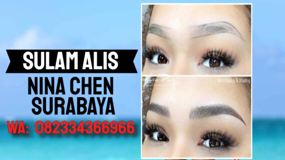 Jasa Sulam Alis Nina Chen Di Kecamatan Mulyorejo | WA 082334366966