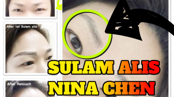 Jasa Sulam Alis Nina Chen Di Kecamatan Karangpilang | WA 082334366966