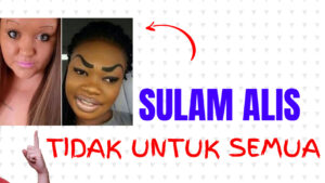 sulam_alis_bukan_untuk_semua